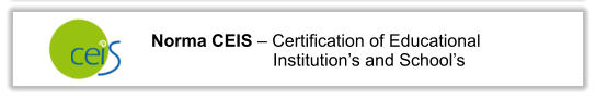 Norma CEIS – Certification of Educational Institution's and School's